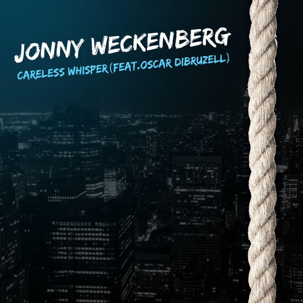 jonnyweckenberg_carelesswhisper_1417px_72ppi