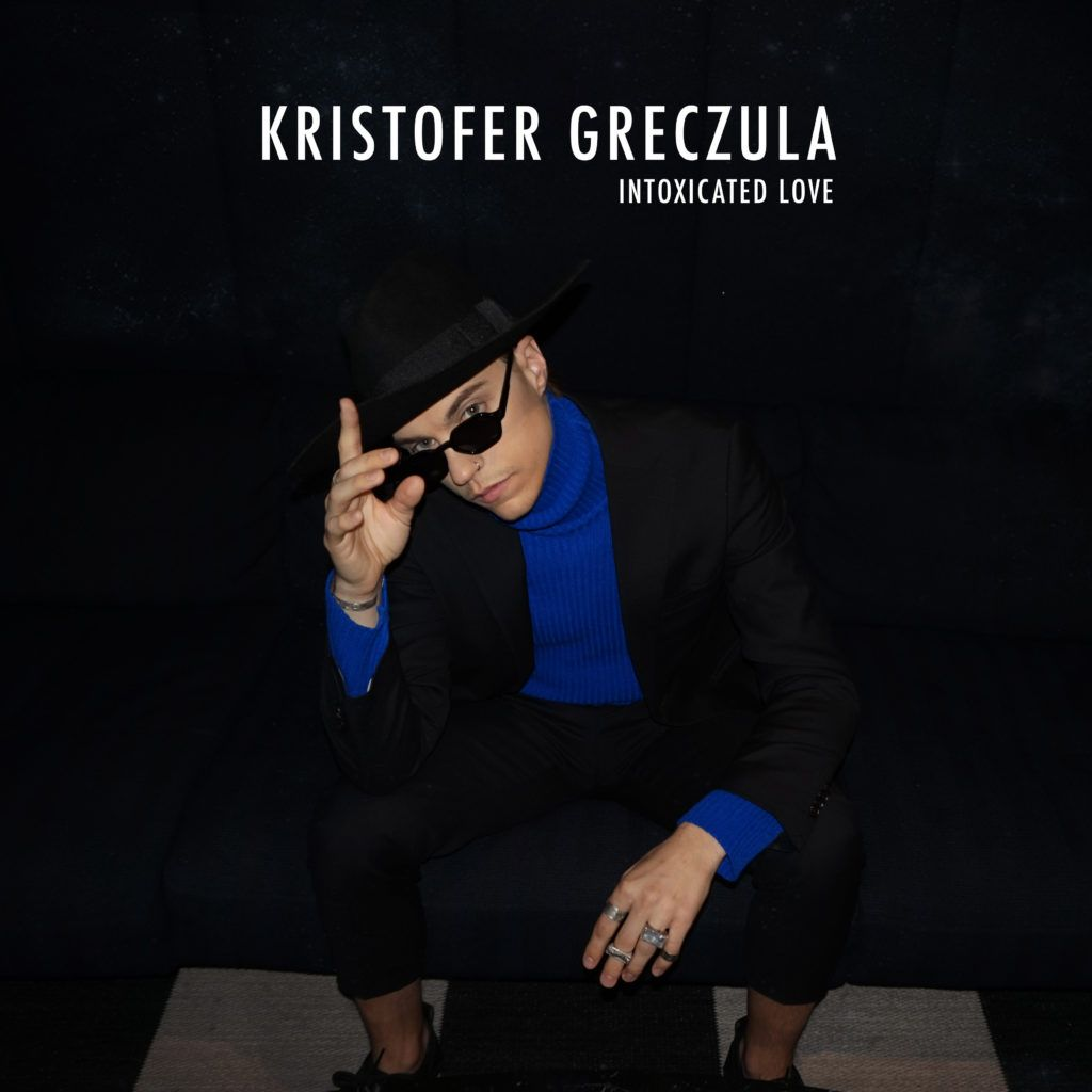Kristofer_Greczula_Intoxicated Love_Cover